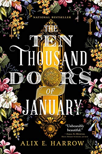 The Ten Thousand Doors of January   Alix E. Harrow