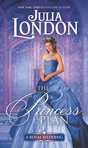 The Princess Plan (A Royal Wedding) Julia London