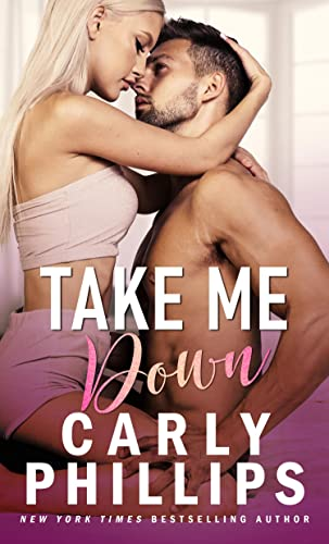 Take Me Down (The Knight Brothers Book 3)  Carly Phillips