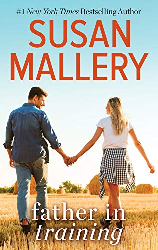 Father in Training (Hometown Heartbreakers Book 969)  Susan Mallery