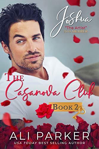 Joshua: The Cassanova Club #2 Ali Parker