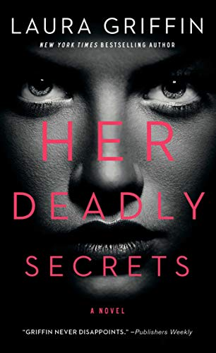 Her Deadly Secrets (Wolfe Security)  Laura Griffin