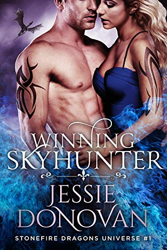 Winning Skyhunter (Stonefire Dragons Universe Book 1)  Jessie Donovan