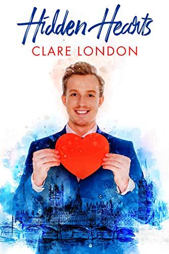 Hidden Hearts (Bad Valentine #3) Clare London