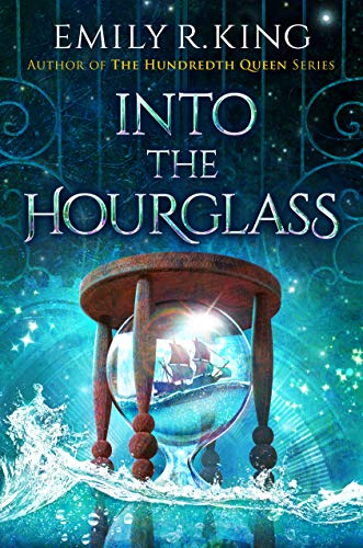 Into the Hourglass (The Evermore Chronicles Book 2)  Emily R. King
