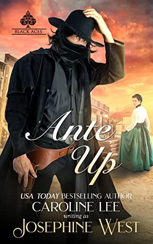 Ante Up (Black Aces Book 1)  Caroline Lee