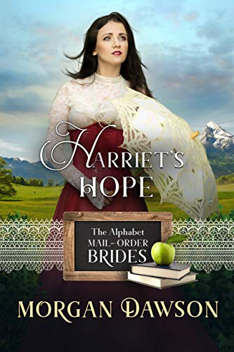 Harriet's Hope Morgan Dawson