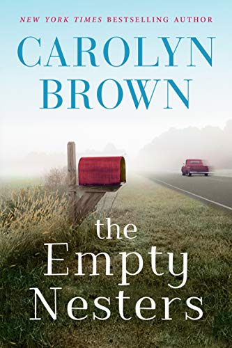 The Empty Nesters  Carolyn Brown