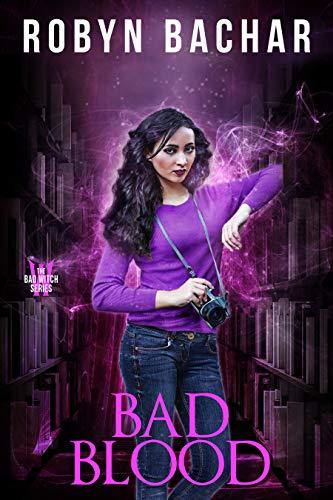 Bad Blood (Bad Witch #5) Robyn Bachar