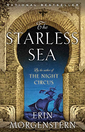 The Starless Sea: A Novel  Erin Morgenstern