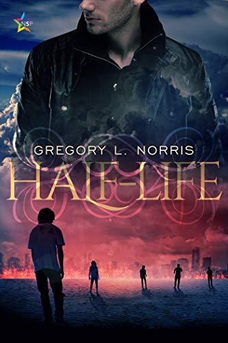 Half-Life  Gregory L. Norris