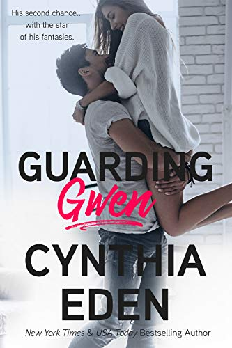 Guarding Gwen  Cynthia Eden