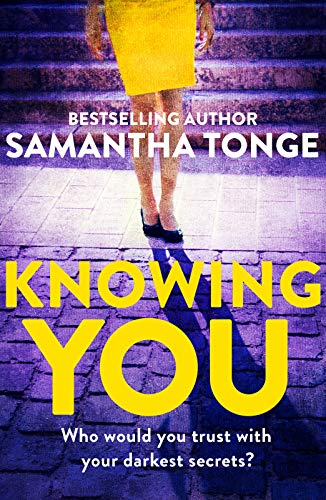 Knowing You  Samantha Tonge