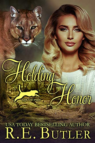 Holding Honor (Ashland Pride Book 9) RE Butler