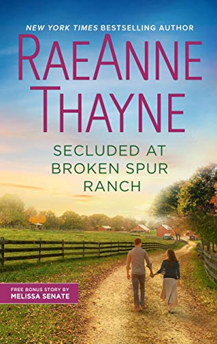 Secluded at Broken Spur Ranch (Way Out West Book 6)   RaeAnne Thayne