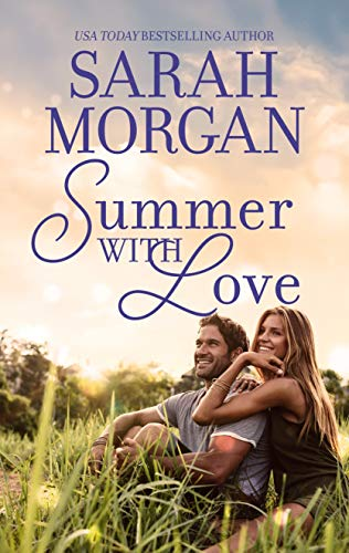 Summer with Love: An Anthology (The Westerlings)   Sarah Morgan
