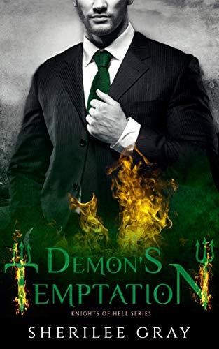 Demon's Temptation (Knights of Hell #3) Sherilee Gray