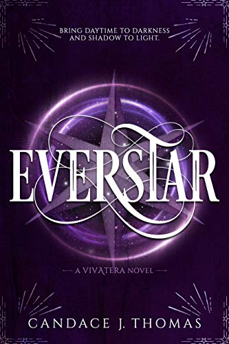 Everstar (Vivatera Series Book 3)  Candace J. Thomas