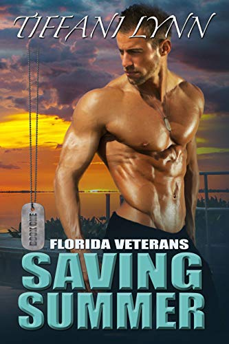 Saving Summer (Florida Veterans #1) Tiffiani Lynn