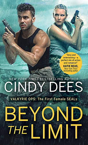 Beyond the Limit (Valkyrie Ops Book 1) Cindy Dees