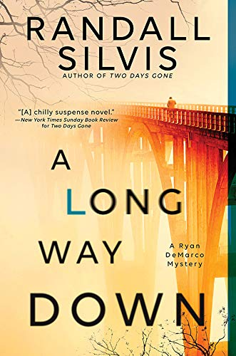 A Long Way Down (Ryan DeMarco Mystery Book 3)  Randall Silvis
