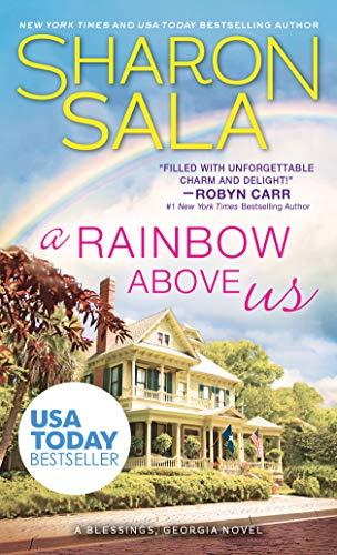 A Rainbow Above Us (Blessings, Georgia Book 8)  Sharon Sala
