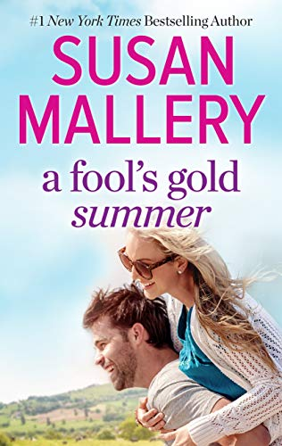 A Fool's Gold Summer: A 2-in-1 Collection   Susan Mallery