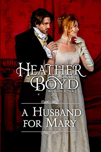 A Husband for Mary  Heather Boyd