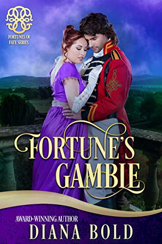 Fortune's Gamble (Fortunes of Fate Book 3)  Diana Bold