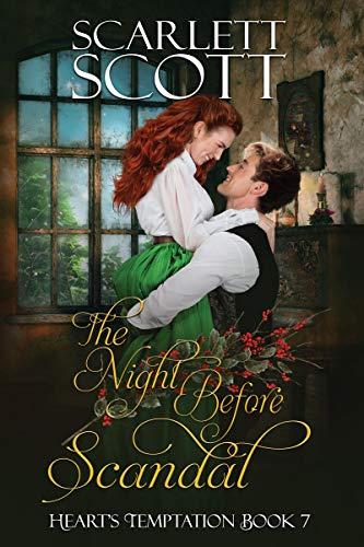 The Night Before Scandal (Heart's Temptation Book 7)   Scarlett Scott