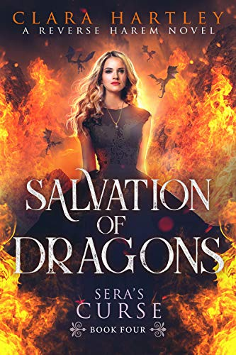 Salvation of Dragons (Sera's Curse #4) Clara Hartley