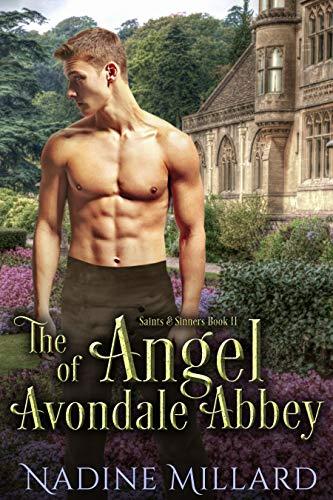 The Angel of Avondale Abbey (Saints & Sinners Book 2) Nadine Millard