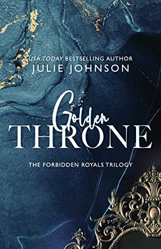 Torrid Throne (The Forbidden Royals Trilogy Book 2)  Julie Johnson