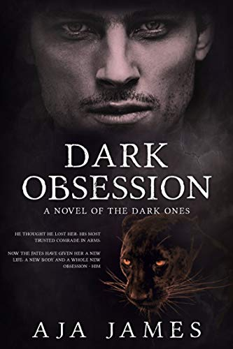 Dark Obsession: A Novel of the Dark Ones (Pure/ Dark Ones Book 9)  Aja James