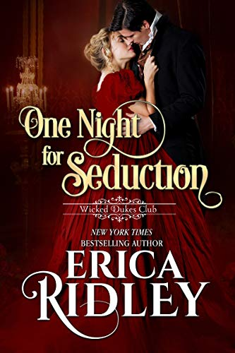 One Night for Seduction (Wicked Dukes Club Book 1)  Erica Ridley