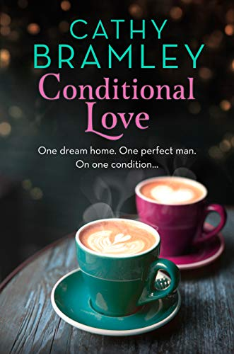Conditional Love  Cathy Bramley