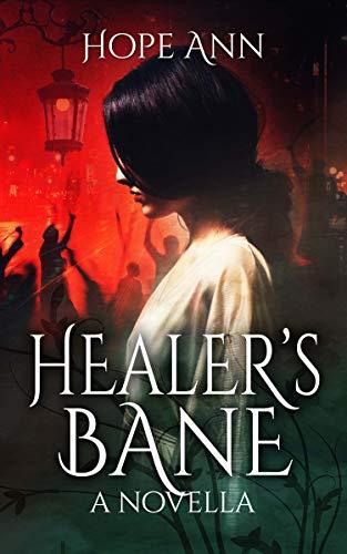 Healer's Bane  Hope Ann