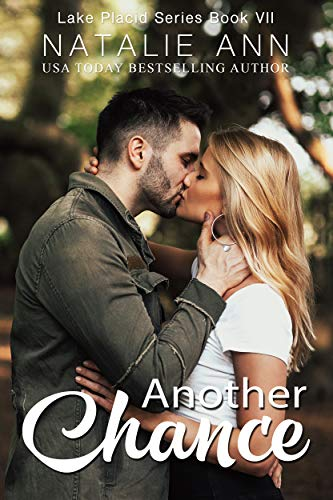 Another Chance (Lake Placid Series Book 7)   Natalie Ann