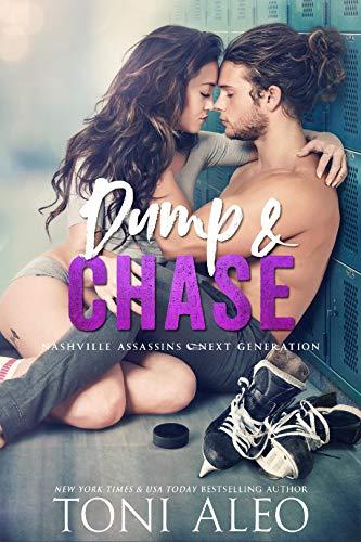 Dump and Chase (Nashville Assassins: Next Generation Book 1)   Toni Aleo