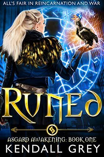 Runed (Asgard Awakening Book 1) Kendall Grey