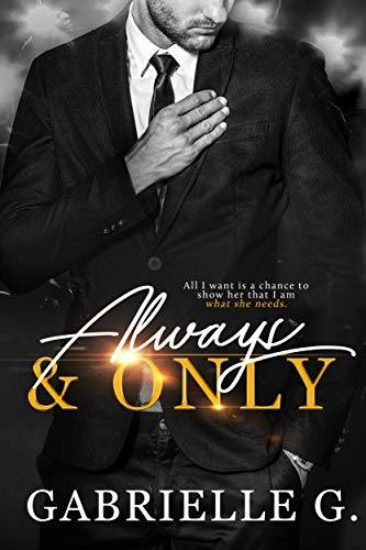 Always & Only (Angels and Sunshine Book 1) Gabrielle G