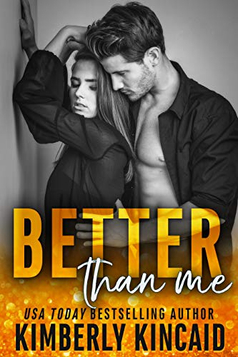 Better Than Me (A Remington Medical Contemporary Romance)  Kimberly Kincaid