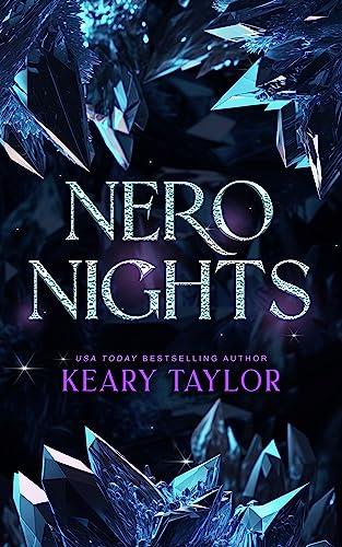 Nero Nights: A Space Fantasy Romance (The Neron Rising Saga Book 5)  Keary Taylor