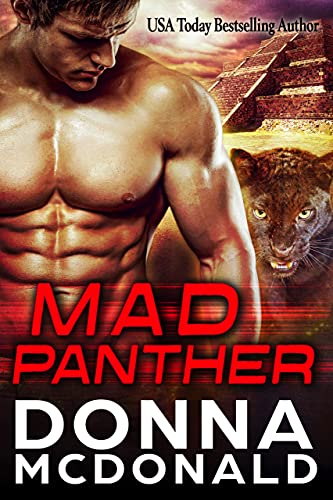 Mad Panther (Alien Guardians of Earth Book 2)   Donna McDonald