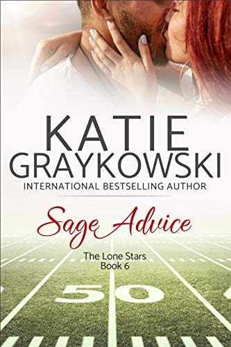 Sage Advice (The Lone Stars Book 6)  Katie Graykowski
