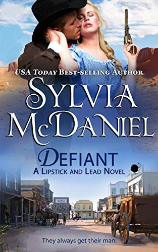 Defiant (Lipstick And Lead Book 7)  Sylvia McDaniel