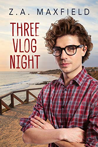 Three Vlog Night (Plummet to Soar Book 3)  Z.A. Maxfield