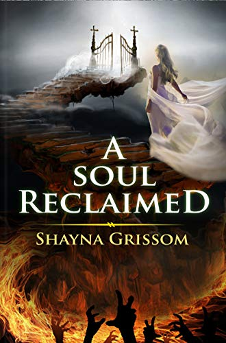 A Soul Reclaimed Shayna Grissom