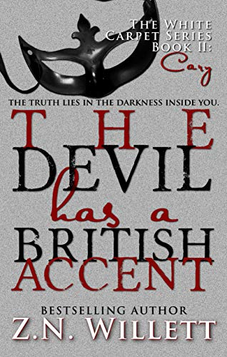 The Devil has a British Accent Book Two: Cary (White Carpet Series 2) ZN Willett