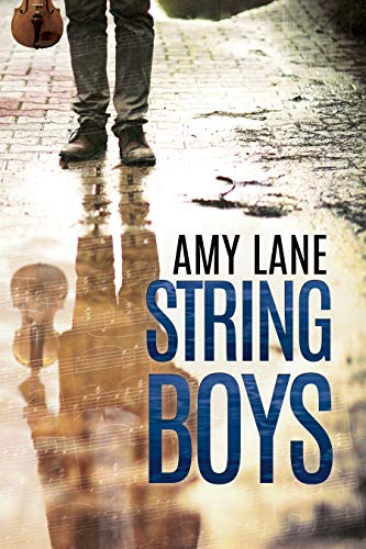 String Boys  Amy Lane